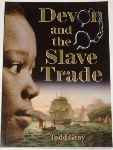 Devon and the Slave Trade, by Todd Gray